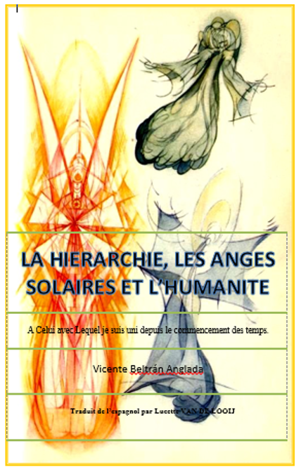 LA HIERARCHIE LES ANGES SOLAIRES ET LHUMANITE